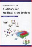 Fundamentals of BioMEMS and Medical Microdevices, Saliterman, Steven, 0819459771
