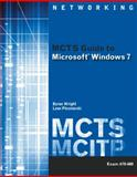 MCTS Guide to Microsoft Windows 7 (Exam # 70-680), Wright, Byron and Plesniarski, Leon, 1111309779