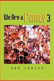 We Are a Family, Bob Traley, 1465389776
