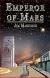 Emperor of Mars, Jim Makichuk, 1466449772