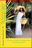 The Jamaican Linguist: I Remember When, Stacey Nembhard, 1492259772
