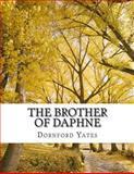 The Brother of Daphne, Dornford Dornford Yates, 1494859777
