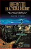 Death in a Texas Desert, Carlton Stowers, 1556229771