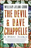 The Devil and Dave Chappelle, William Jelani Cobb, 1560259779