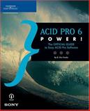 Acid Pro 6 Power! : The Official Guide, Franks, D. Eric, 1592009778