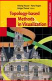 Topology-Based Methods in Visualization, , 3642089771