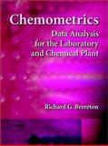 Chemometrics : Data Analysis for the Laboratory and Chemical Plant, Brereton, Richard G., 0471489778