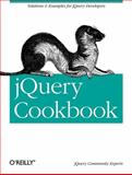 jQuery Cookbook : Solutions and Examples for jQuery Developers, , 0596159773