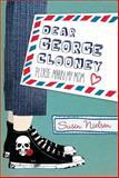 Dear George Clooney, Susin Nielsen, 0887769772