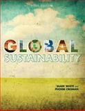Global Sustainability (First Edition), White, Mark and Crisman, Phoebe, 1621319776