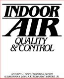 Indoor Air : Quality and Control, Hines, Anthony L. and Loyalka, Sudarshan K., 0134639774
