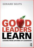 Good Leaders Learn, Gerard Seijts, 0415659779