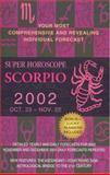 Scorpio 2002, World Astrology Staff, 042517977X