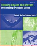 Thinking Beyond the Content : Critical Reading for Academic Success, Weil, Nolan J. and Cepko, Raymond, 0472089773