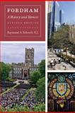 Fordham : A History and Memoir, Schroth, Raymond A., 0823229777