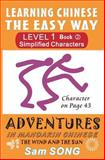 Learning Chinese the Easy Way: Simplified Characters Level 1 Book 2, Sam Song, 1466359773