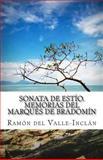 Sonata de EstíO. Memorias Del Marqués de Bradomín, Ramón del Valle-Inclán, 1500699772