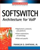Softswitch, Ohrtman, Frank, 0071409777