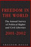 Freedom in the World 2001-2002 9780765809773