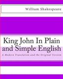 King John in Plain and Simple English, William Shakespeare and BookCaps Study Guides Staff, 1479389773