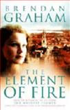 Element of Fire, Brendan Graham, 000225977X