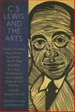 C. S. Lewis and the Arts, Will Vaus, 0978509773