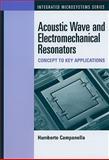 FBAR, MEMS and NEMS Resonator Design and Applications 9781607839774