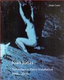 Performances Film Installations 1968-2000, Joan Jonas, Chrissie Isles, 3775709770