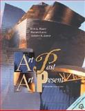 Art Past, Art Present, Wilkins, David G. and Schultz, Bernard, 0130889776