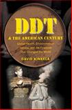 DDT and the American Century, David Kinkela, 1469609770