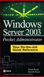 Windows Server 2003 Pocket Administrator, Ruest, Nelson and Ruest, Danielle, 0072229772
