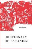 Dictionary of Satanism, Wade Baskin, 0806529776