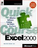 Quick Course in Microsoft Excel 2000, Online Press, Inc. Staff and Cox, Joyce, 1572319771