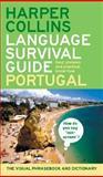 Harpercollins Language Survival Guide - Portugal, HarperCollins Publishers Ltd. Staff, 0060579773
