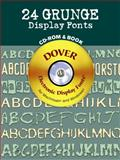 24 Grunge Display Fonts, Dover Staff, 0486999777