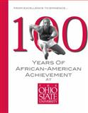 100 Years of African-American Achievement at the Ohio State University, C. Sunny Martin, 0615449778
