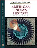 Chronology of American Indian History : The Trail of the Wind, Sonneborn, Liz, 0816039771