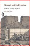 Nineveh and Its Remains, Austen Henry Layard, 0971309779