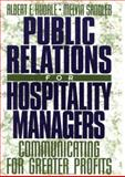 Public Relations for Hospitality Managers : Communicating for Greater Profits, Kudrle, Albert E. and Sandler, Melvin, 0471039772
