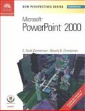 New Perspectives on Microsoft PowerPoint 2000, Comprehensive, Zimmerman, S. Scott and Zimmerman, Beverly B., 0619019778