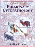 Color Atlas of Pulmonary Cytopathology, Kini, Sudha R., 1441929770