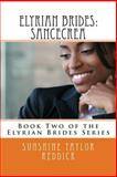 Elyrian Brides II: Sancecrea, Sunshine Reddick, 1481219774