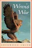 Wren's War, Sherwood Smith, 0152009779
