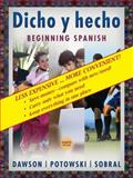 Beginning Spanish : Dicho y Hecho, Dawson, Laila M. and Potowski, Kim, 047027977X