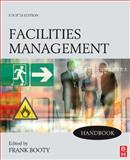 Facilities Management Handbook, Frank Booty, 0750689773