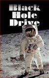 Black Hole Drive, W. Strawn Douglas, 1468509772