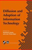 Diffusion and Adoption of Information Technology : Proceedings of the First IFIP WG 8. 6 Working Conference on the Diffusion and Adoption of Information Technology, Oslo, Norway, October 1995, , 1475749775