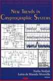 New Trends in Cryptographic Systems, Nedjah, Nadia and Macedo Mourelle, Luiza de, 159454977X