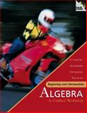 Beginning and Intermediate Algebra : A Unified Worktext, Streeter, James and Hutchison, Donald, 0072499788