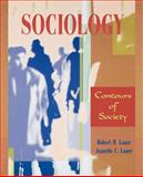 Sociology : Contours of Society, Lauer, Robert H. and Lauer, Jeanette C., 0195329783
